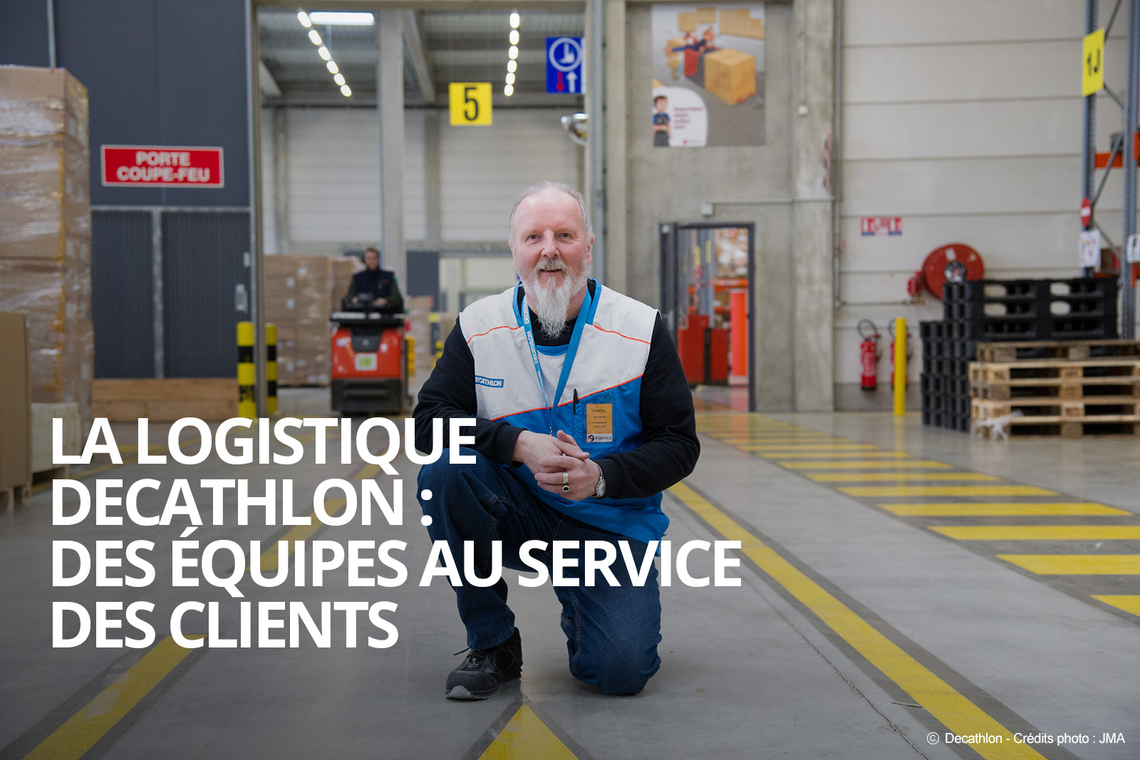 La logistique : des équipes au service des clients