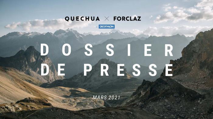 Quechua Forclaz Dossier de Presse Mars 2021